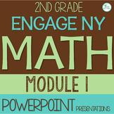 2nd Grade Module 1 Engage NY Math / Eureka Math PowerPoint