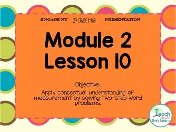Engage NY (Eureka Math) Presentation 2nd Grade Module 2 Lesson 10
