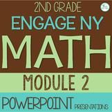 Engage NY (Eureka Math) Presentations 2nd Grade Module 2 ENTIRE MODULE