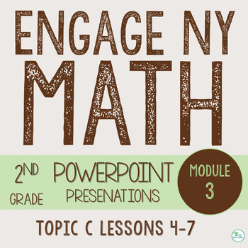 Engage NY Smart Board 2nd Grade Module 3 Topic C (Lessons 4-7) Zip File
