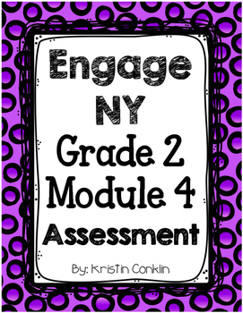 Engage NY Grade 2 Module 4 ~ END OF MODULE ASSESSMENT