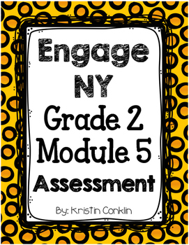 Engage NY Grade 2 Module 5 ~ END OF MODULE ASSESSMENT