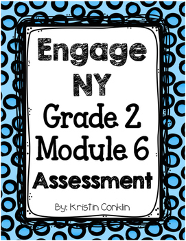 Engage NY Grade 2 Module 6 ~ END OF MODULE ASSESSMENT
