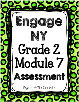 Engage NY Grade 2 Module 7 ~ END OF MODULE ASSESSMENT