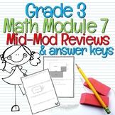 Engage NY Grade 3 Math Module 7 Mid-Mod Reviews & Answer Keys