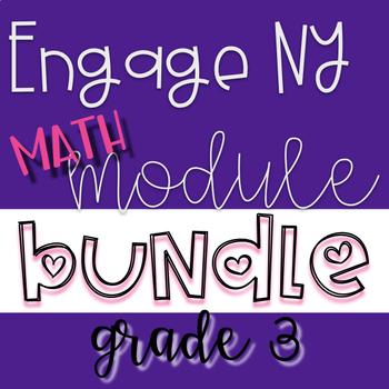 Engage NY Grade 3 Math Module GROWING BUNDLE