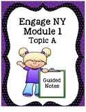 Engage NY Grade 3 Module 1 Guided Notes-Topic A