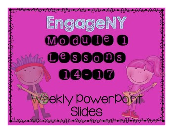 Engage NY Grade 3 Module 1 Lesson 14-17 Powerpoint