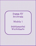 Engage NY 3rd Grade Module 1 Supplemental Worksheets