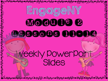 Engage NY Grade 3 Module 2 Lesson 11-14 Powerpoint