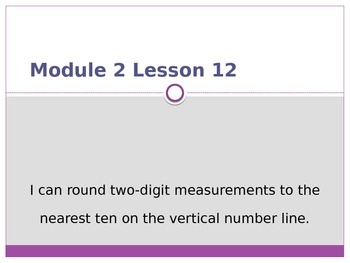 Engage New York / Eureka Grade 3 Module 2 Lesson 12 PowerPoint