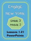 Engage New York / Eureka Grade 3 Module 2 PowerPoint Set - Lessons 1-21