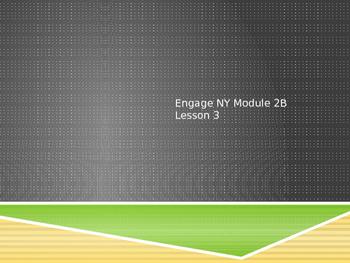 Engage NY Grade 3 Module 2B Lesson 3