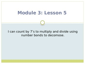 Engage New York / Eureka Grade 3 Module 3 Lesson 5 PowerPoint