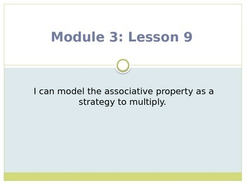 Engage New York / Eureka Grade 3 Module 3 Lesson 9 PowerPoint