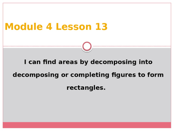 Engage New York / Eureka Grade 3 Module 4 Lesson 13 Powerpoint