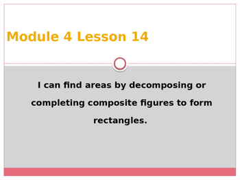 Engage New York / Eureka Grade 3 Module 4 Lesson 14 Powerpoint