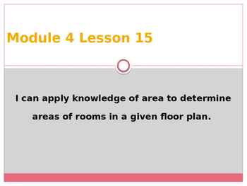 Engage New York / Eureka Grade 3 Module 4 Lesson 15 Powerpoint