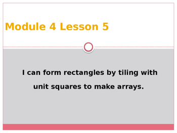 Engage New York / Eureka Grade 3 Module 4 Lesson 5 Powerpoint