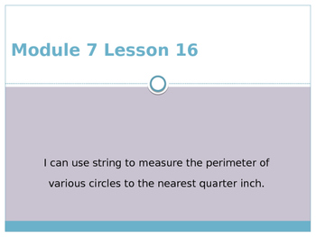 Engage New York / Eureka Grade 3 Module 7 Lesson 16 Powerpoint