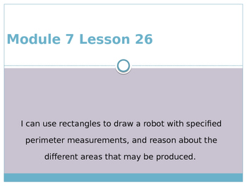 Engage New York / Eureka Grade 3 Module 7 Lesson 26