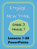 Engage New York / Eureka Grade 3 Module 7 Powerpoint Set Lessons 1-34