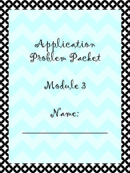 Engage NY/ Eureka Math Module 3 Application Problems, Grade 4