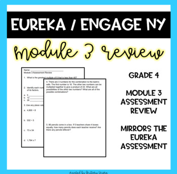 Engage NY Grade 4 Module 3 End of Module Assessment Review Sheet