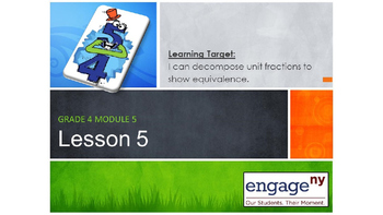 Engage NY: Grade 4 Powerpoint, Module 5, Lesson 5