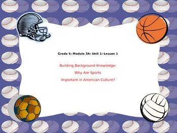 Engage NY Grade 5 ELA Module 3A Unit 1 All Lessons (1-7) SPORTS