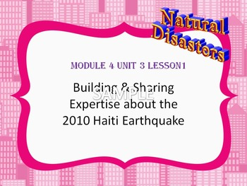 Engage NY Grade 5 ELA Module 4 Unit 3 Lessons 1-16 Haiti Earthquake & Red Cross