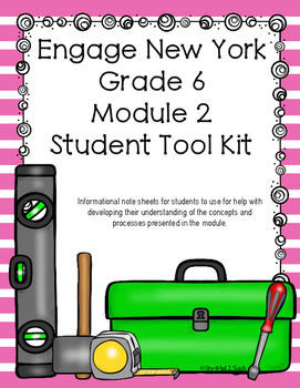 Engage NY Grade 6 Module 2 Student Tool Kit