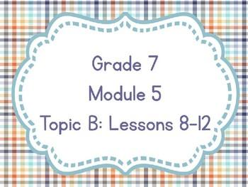 Engage NY Grade 7 Module 5 Topic B-Editable