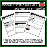 Engage NY Handouts | 6th Grade | Module 1 Topic A Lesson 2