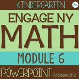 Engage NY/Eureka Math PowerPoint Presentations Kindergarten Module 6 ALL LESSONS
