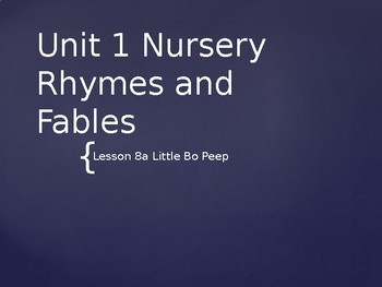 Engage NY Kinder ELA Unit 1 Nursery Rhymes and Fables Lesson 8a Little Bo Peep