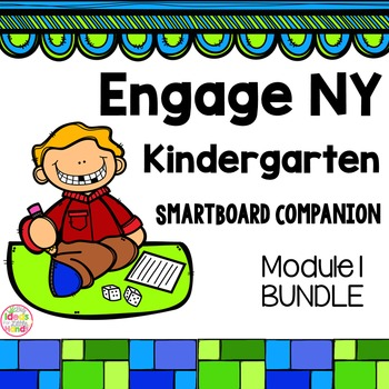 Engage NY Kindergarten Math Module 1 BUNDLE SmartBoard