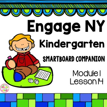 FREE Engage NY Kindergarten Math Module 1 Lesson 14 SmartBoard