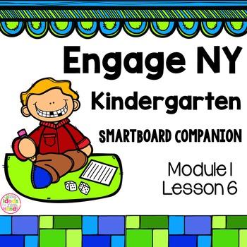 Engage NY Kindergarten Math Module 1 Lesson 6 SmartBoard