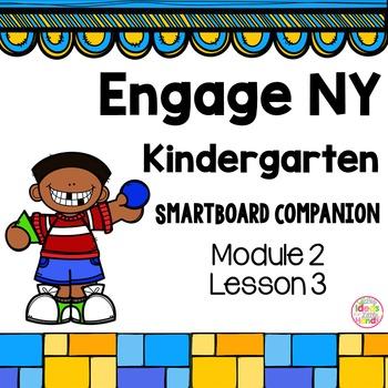 Engage NY Kindergarten Math Module 2 Lesson 3 SmartBoard