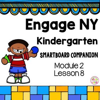 Engage NY Kindergarten Math Module 2 Lesson 8 SmartBoard