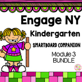 Engage NY Kindergarten Math Module 3 BUNDLE SmartBoard