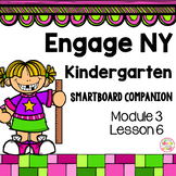Engage NY Kindergarten Math Module 3 Lesson 6 SmartBoard