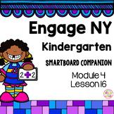 Engage NY Kindergarten Math Module 4 Lesson 16 SmartBoard