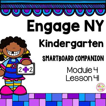 Engage NY Kindergarten Math Module 4 Lesson 41 SmartBoard
