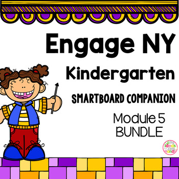 Engage NY Kindergarten Math Module 5 BUNDLE SmartBoard