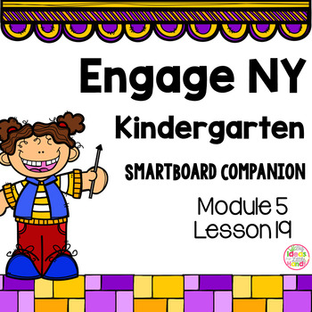 Engage NY Kindergarten Math Module 5 Lesson 19 SmartBoard