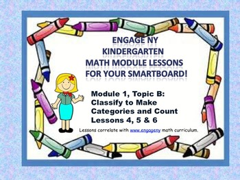 Engage NY Kindergarten Module 1, Topic B lessons (4 - 6) f