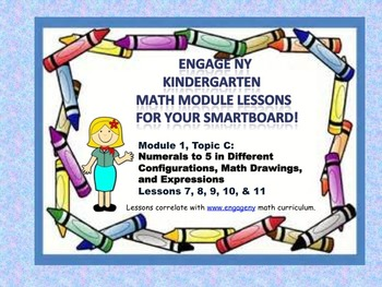 Engage NY Kindergarten Module 1, Topic C lessons (7 - 11)