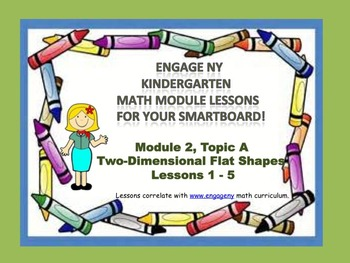 Engage NY Kindergarten Module 2, Topic A (Lessons 1 - 5) for your SmartBoard